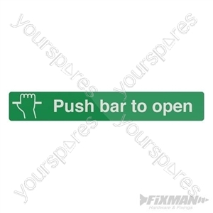 Push Bar To Open Sign - 600 x 100mm Self-Adhesive
