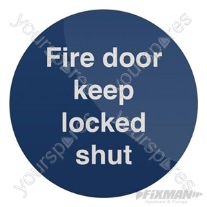 Fire Door Keep Locked Shut Sign - 100 x 100mm Self-Adhesive
