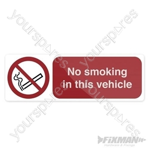 No Smoking In This Vehicle Sign - 150 x 50mm Self-Adhesive