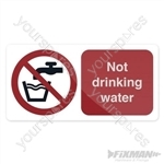 Not Drinking Water Sign - 75 x 150mm Self-Adhesive